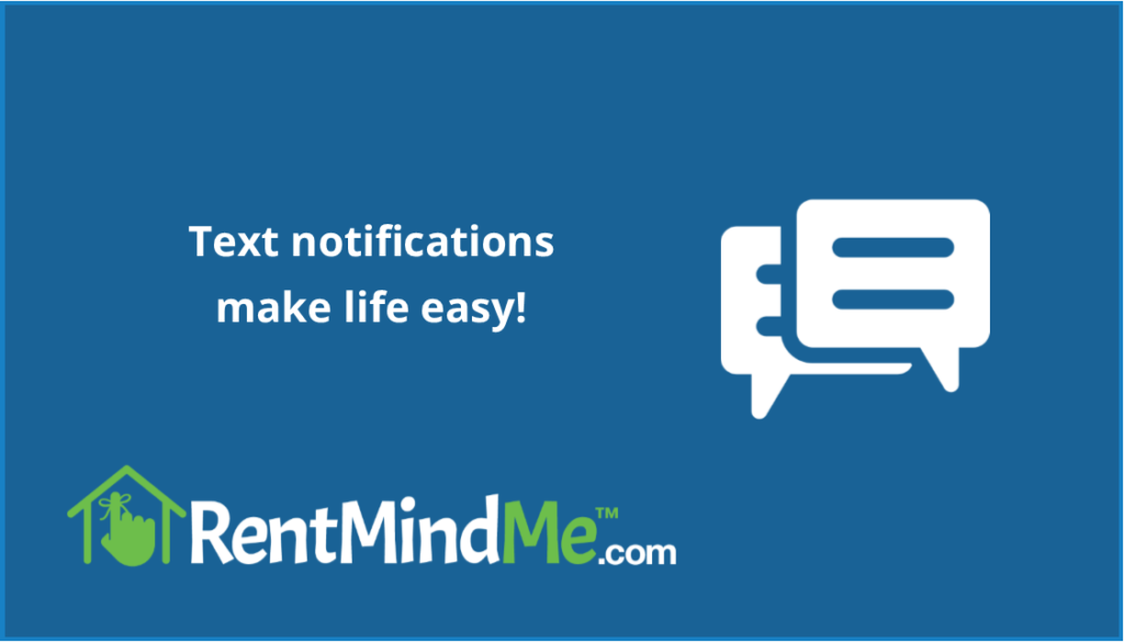 Text notifications and reminders